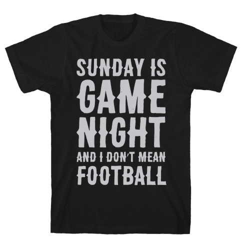Sunday Is Game Night Parody White Print Mens T-Shirt