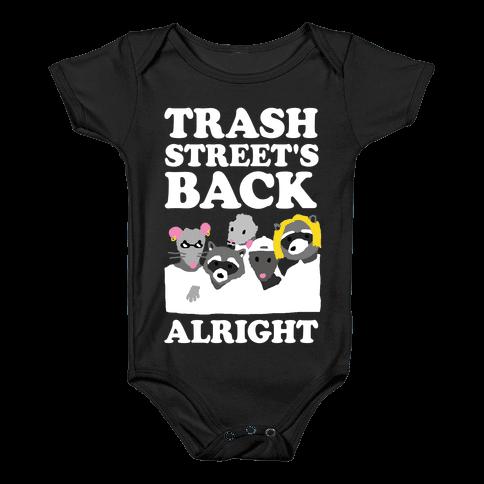 Trash Street's Back Alright Baby Onesy