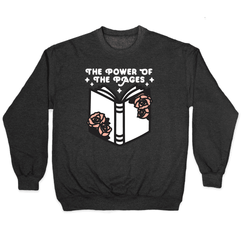 The Power Of The Pages Pullover