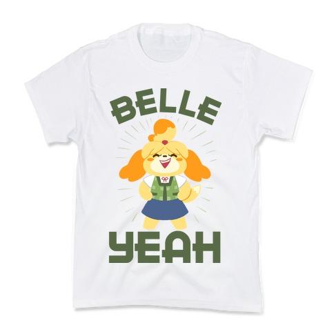 BELLE YEAH! Kids T-Shirt