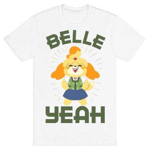 BELLE YEAH! T-Shirt