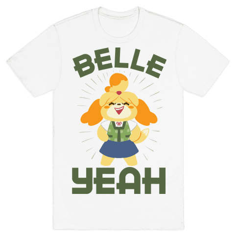 BELLE YEAH! Mens T-Shirt