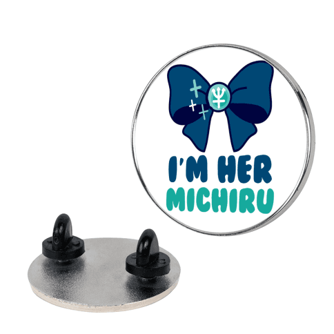 I'm Her Michiru (1 of 2) pin