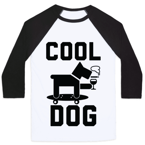 Cool Dog Baseball Tee