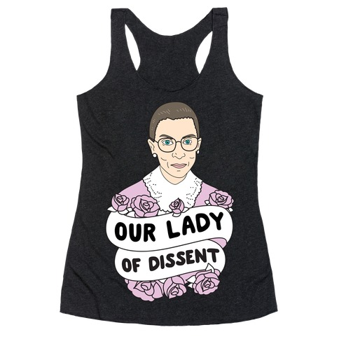 Our Lady Of Dissent RBG Racerback Tank Top