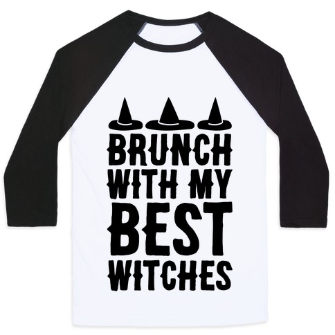 Brunch With My Best Witches Baseball Tee