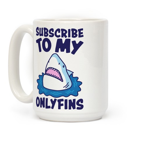 Subscribe To My Onlyfins Shark Parody Coffee Mug