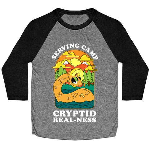 Serving Camp Cryptid Real-Ness Baseball Tee
