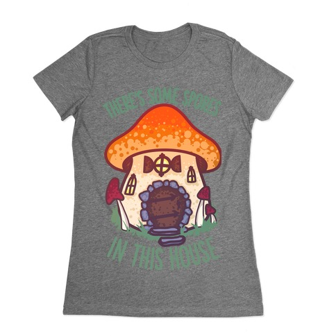 There's Some Spores in this House WAP Womens T-Shirt