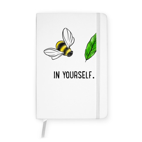 Bee Leaf In Yourself Notebook