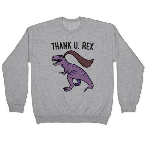 thank u, rex Pullover
