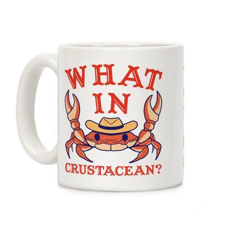 What In Crustacean? Coffee Mug