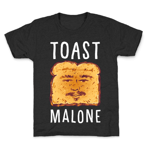 Toast Malone Kids T-Shirt
