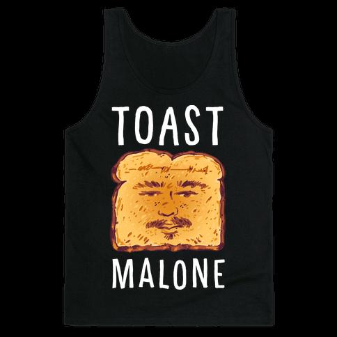 Toast Malone Tank Top