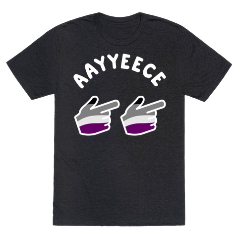 Aayyeece T-Shirt