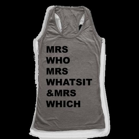 Mrs Who Mrs Whatsit & Mrs Which