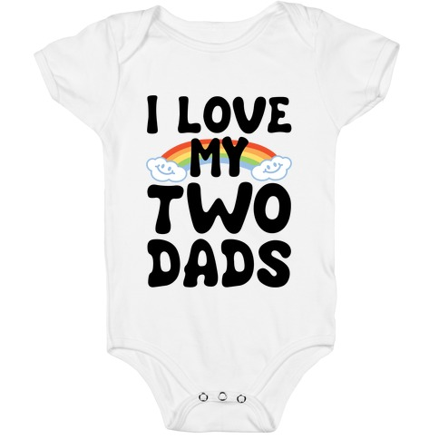 I Love My Two Dads Baby One-Piece