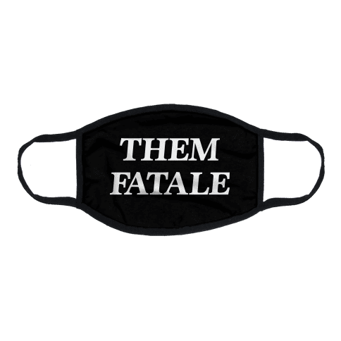 Them Fatale Flat Face Mask