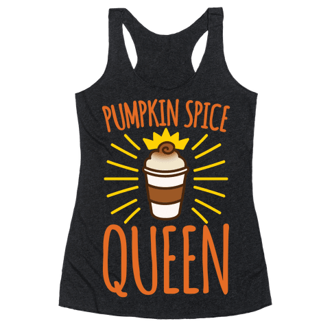 Pumpkin Spice Queen White Print Racerback Tank Top