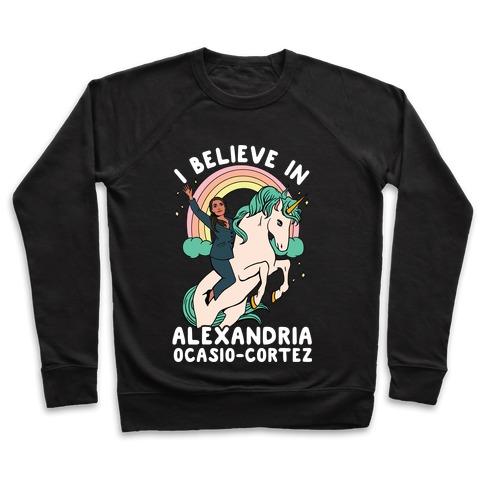 I Believe in Alexandria Ocasio-Cortez Pullover