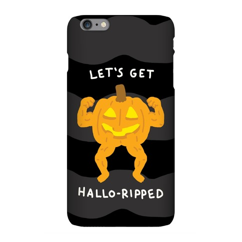 Let's Get Hallo-Ripped Phone Case