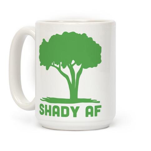 Shady AF Coffee Mug