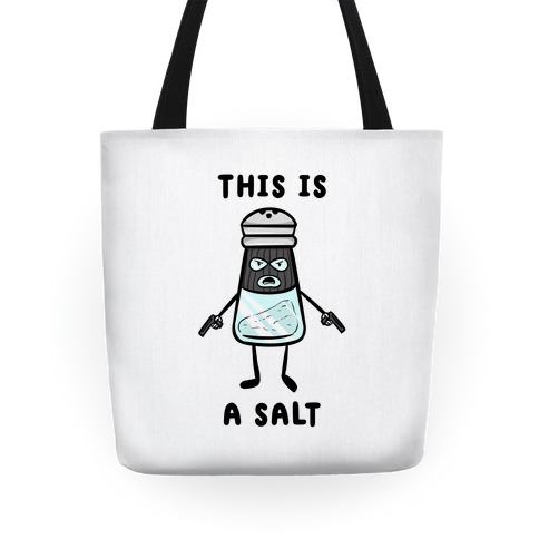 This Is a Salt Tote