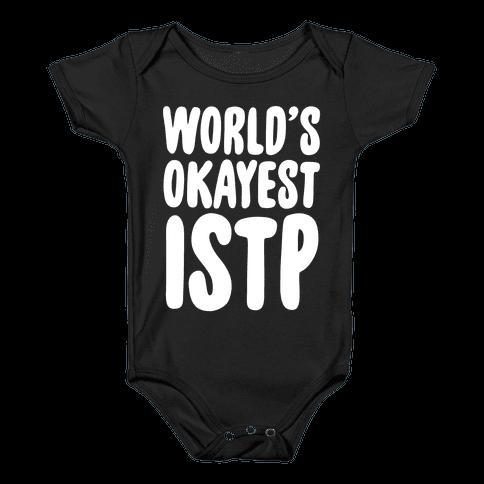 World's Okayest ISTP Baby Onesy