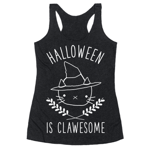 Halloween is Clawesome Racerback Tank Top