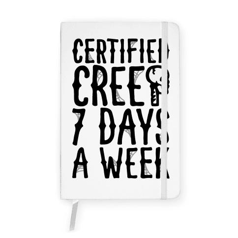 Certified Creep 7 Days A Week Parody Notebook