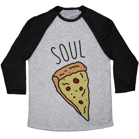 Soul Mates Pizza 1  Baseball Tee