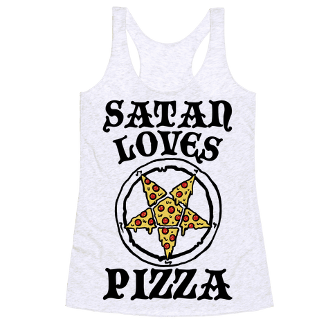 Satan Loves Pizza Racerback Tank Top