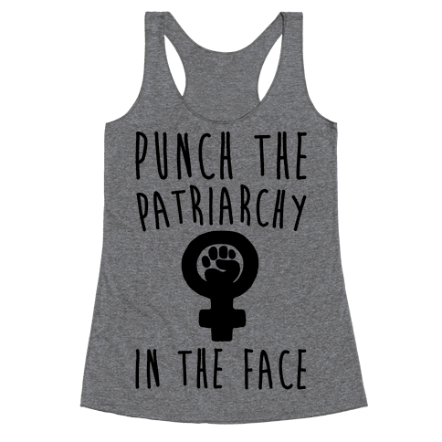 Punch The Patriarchy In The Face Racerback Tank Top