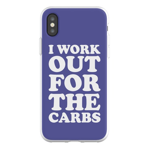 I Workout For The Carbs Phone Flexi-Case