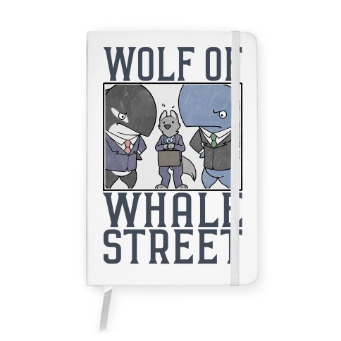 Wolf Of Whale Street Notebook