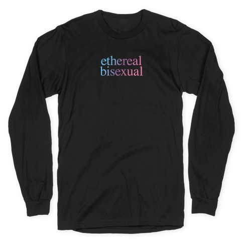 Ethereal Bisexual Long Sleeve T-Shirt