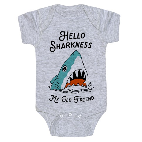 Hello Sharkness My Old Friend Baby Onesy