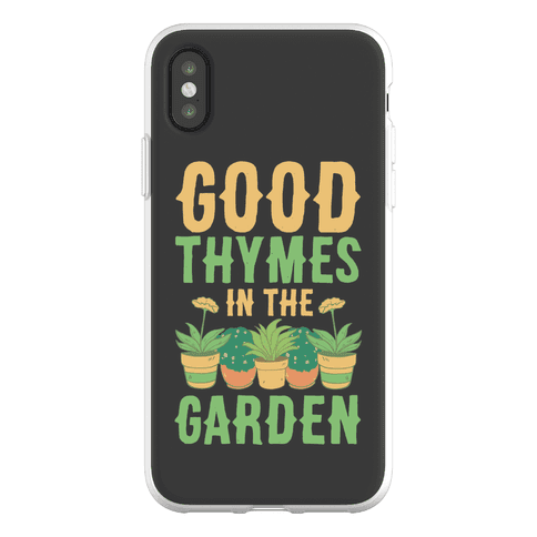 Good Thymes in the Garden Phone Flexi-Case