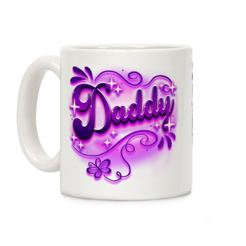 Daddy Airbrush Coffee Mug
