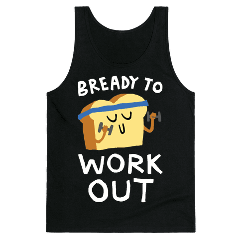 Bready To Workout Tank Top