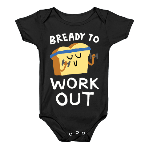 Bready To Workout Baby Onesy
