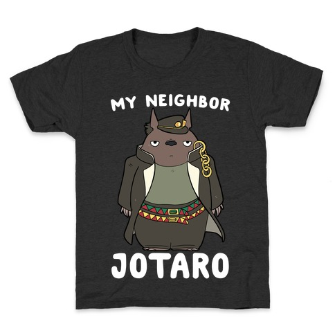 My Neighbor Jotaro Kids T-Shirt