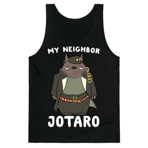 My Neighbor Jotaro Tank Top