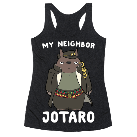 My Neighbor Jotaro Racerback Tank Top