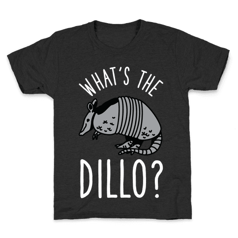 What's the Dillo? Kids T-Shirt
