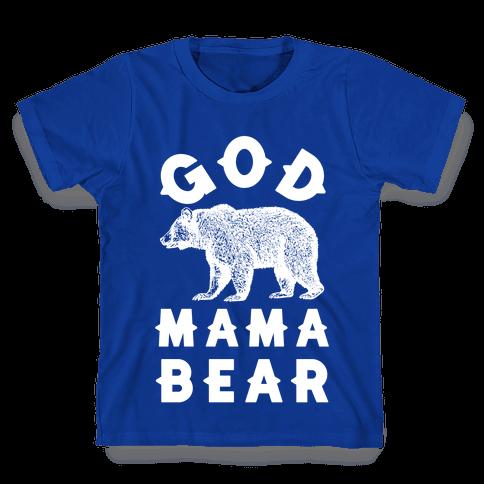 God Mama Bear Kids T-Shirt