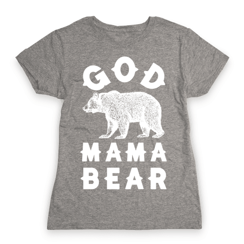 God Mama Bear Womens T-Shirt