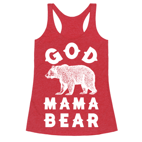 God Mama Bear Racerback Tank Top