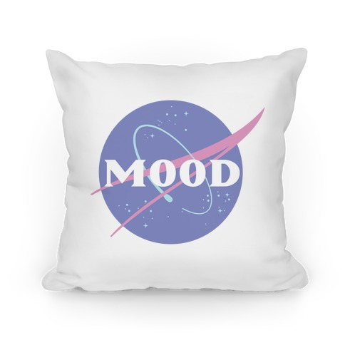 MOOD NASA Parody Pillow