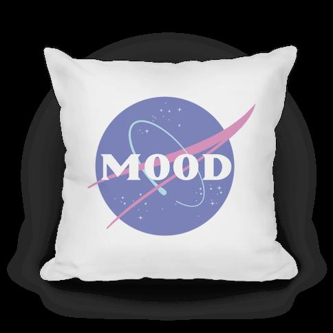 MOOD NASA Parody Pillow